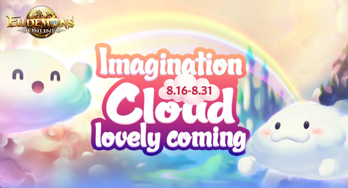 Eudemons Online Imagination Cloud Lovely Coming