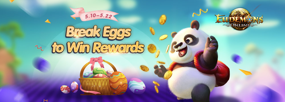 eudemons online - breack eggs to win rewards